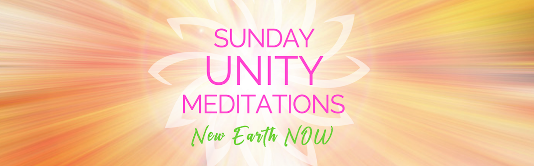 SUNday Unity Meditations: Amplifying the Organic Timelines