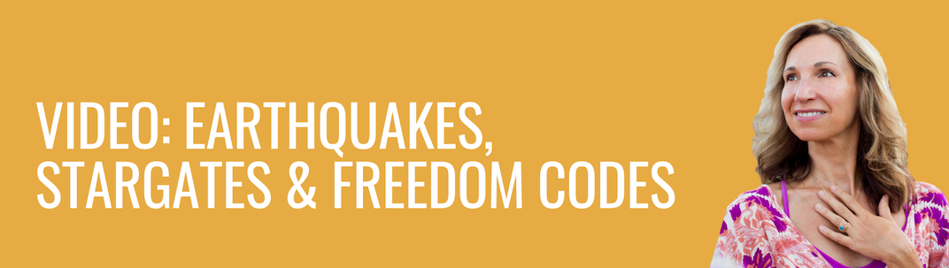 Video: Earthquakes, Stargates & Freedom Codes