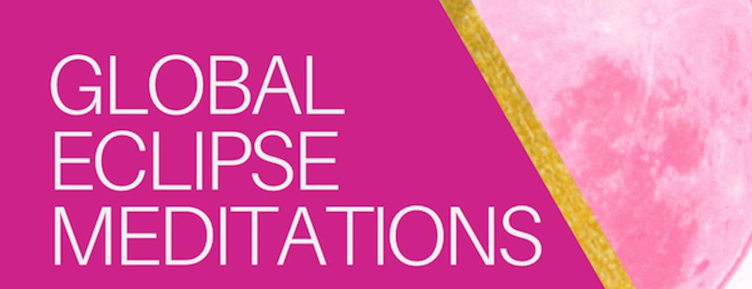 Global Eclipse Meditations: Friday June 5