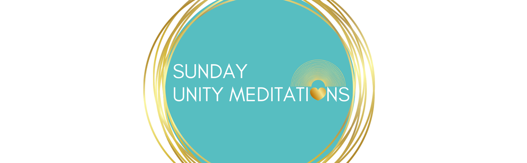 SUNday Unity Meditations